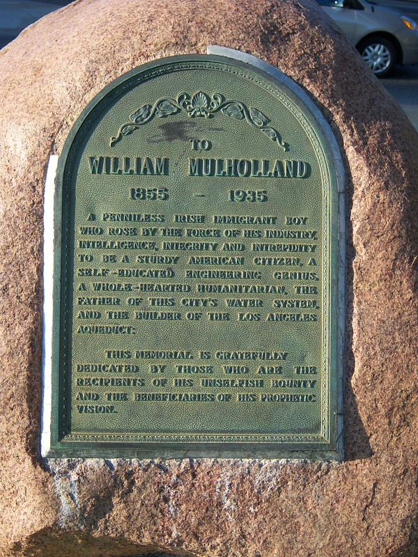 William Mullholand Memorial Fountain - Griffith Park - Plaque Bio