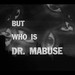 1000 Eyes of Doctor Mabuse