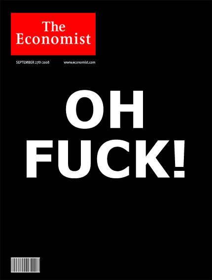 Said : Oh Fuck! (la crise vu par The Economist)