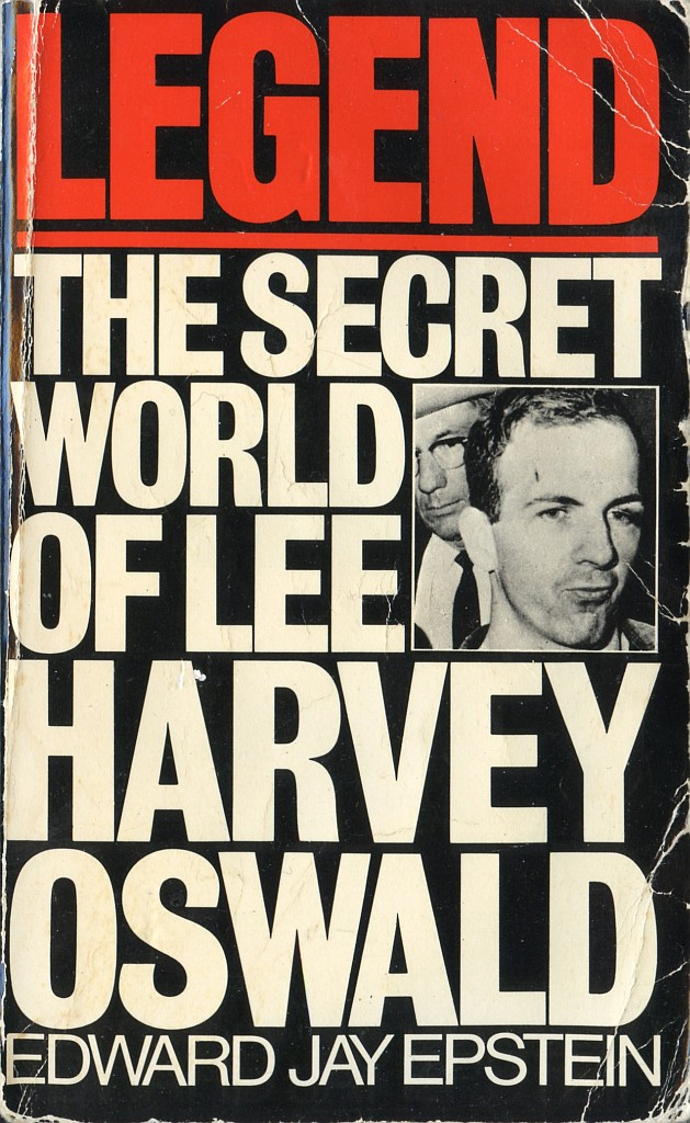 Legend-The Secret World of Lee Harvey Oswald [Edward Jay Epstein] 1