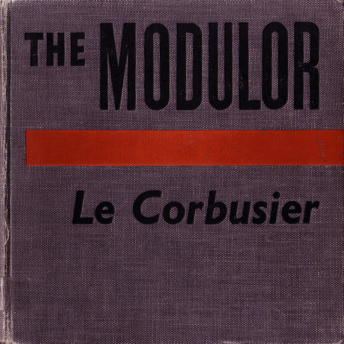 Le Corbusier's The Modulor Cover
