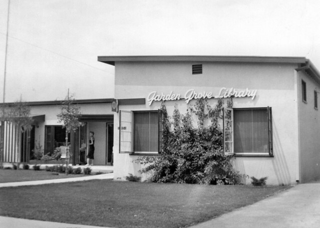 Garden Grove Branch Library 1956 Flickr Photo Sharing