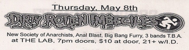 DRI/New Society of Anarchists, Anal Blast, Big Bang Fury/More @ The Lab, ...