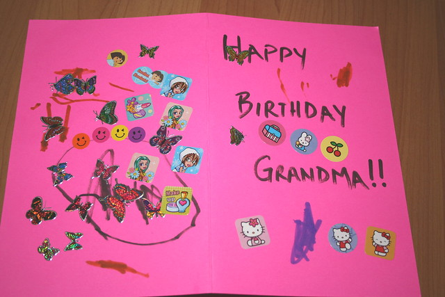 Grandma 39 s birthday card flickr photo sharing for What to get your grandma for her birthday