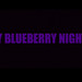 Blueberry Nights (Stills)