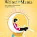 Writer Mama