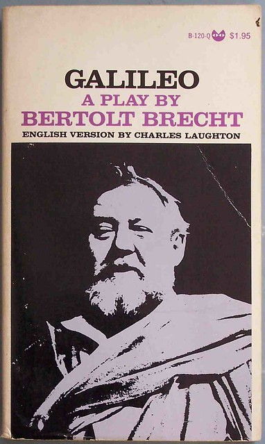 essays on the play galileo by bertolt brecht Bertoly brechts mother courage drama essay bertolt brecht's view on it is clear that brecht has used the essays almost as guidelines to write the play and.