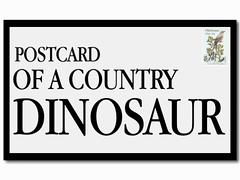 Postcard of a Country Dinosaur