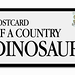 Postcard of a Country Dinosaur by Derek Doublin