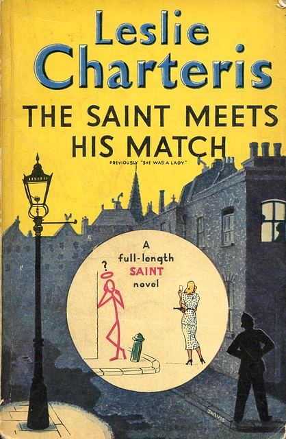 The Saint Meets His Match
