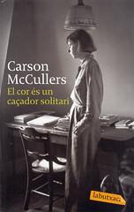 Carson McCullers, El cor és un caçador solitari