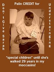 "Sarah Palin does NOT Understand ""Special Children""! by cobalt123"