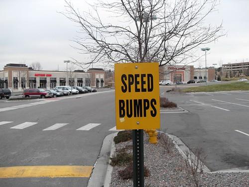 Speed Bumps.