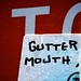 Gutter Mouth