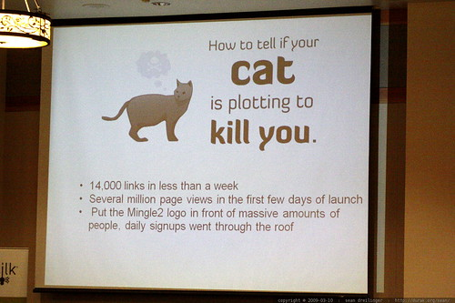 slide   how to tell if your cat is plotting to kill you   sleazy linkbait panel   sempdx searchfest 2009    MG 9692