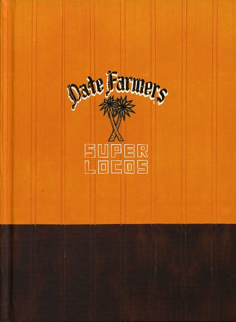 Date Farmers: Super Locos