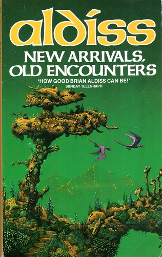 Aldiss, Brian W - New Arrivals, Old Encounters