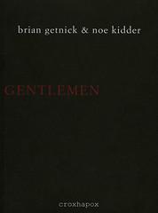 The Gentlemen's Gentlemen Brian Getnick & Noe Kidder ISBN 9789076593104 D/2008/8545/2 copyright 2008 croxhapox,B-Gent copyright Brian Getnick & Noe Kidder  front