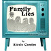 "GREEN ROOM 2008 ""Family Lies"""