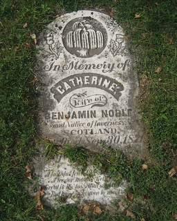 Catherine wife of Benjamin Noble - buried 1871 at the Kilmartin / Stewart Cemetery, South Dorchester, Elgin, Ontario, Canada