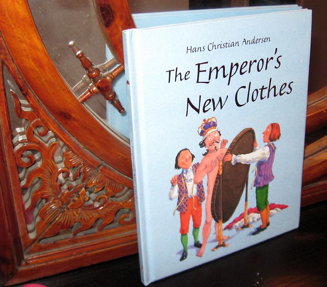 The Emperor's New Clothes, by Hans Christian Andersen