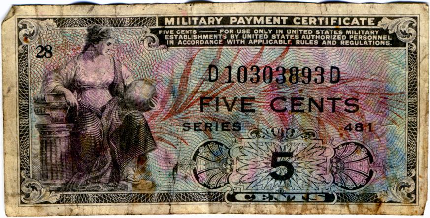 Series 481 Five Cent Military Payment Certificate Front A Photo