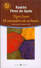 Ramón Pérez de Ayala, Tigre Juan, El curandero de su honra