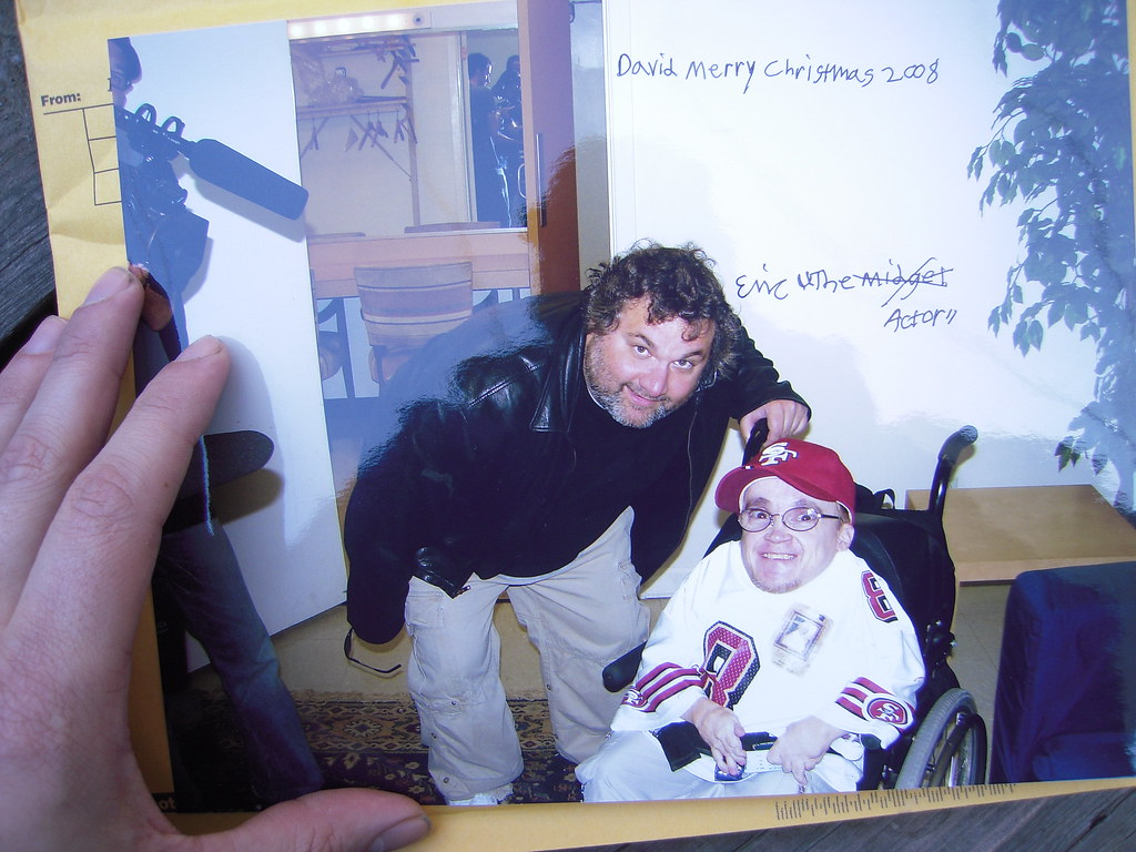 Excited too eric the midget from the were