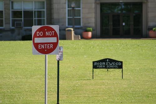 Do Not Enter Shorewood High School