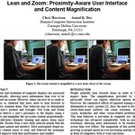 Lean and Zoom: Proximity-Aware User Interface and Content Magnification Chris Harrison Anind K. Dey Human-Computer Interaction Institute Carnegie Mellon University
