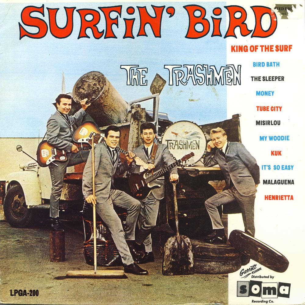 Trashmen Surfin Bird A Photo On Flickriver