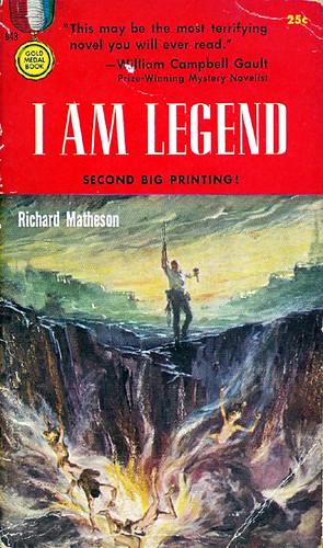 I Am Legend (Gold Medal 643) 1957 AUTHOR: Richard Matheson ARTIST: Stanley Meltzoff