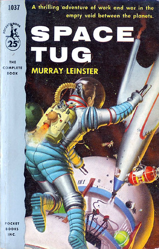 Space Tug (Pocket 1037) 1954 AUTHOR: Murray Leinster ARTIST: Robert Schulz