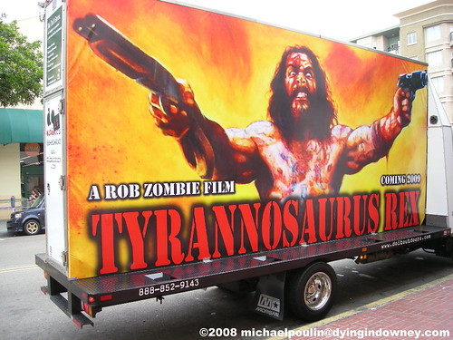 Rob Zombie's movie Tyrannosaurus Rex rolling billboard