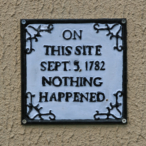 1782 ON THIS SITE SEPT 5, 1782 NOTHING HAPPENED