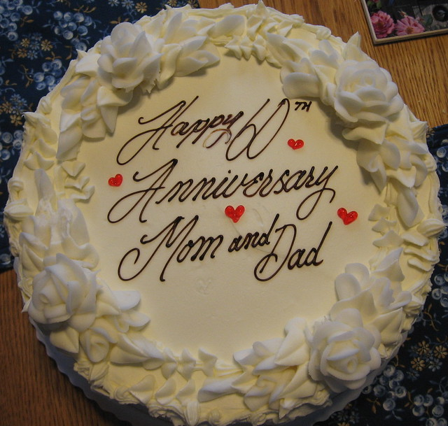 Anniversary Cake Pic For Mom Dad : HAPPY 60th ANNIVERSARY..... For my Dad & Mom. 6/26/4 ...