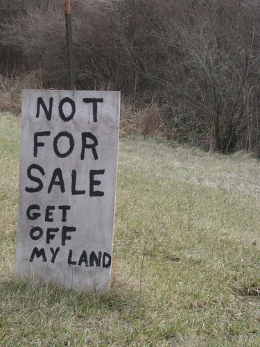 "sign says ""get off my land"""