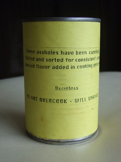 Fish assholes back of can flickr photo sharing for Canned fish assholes