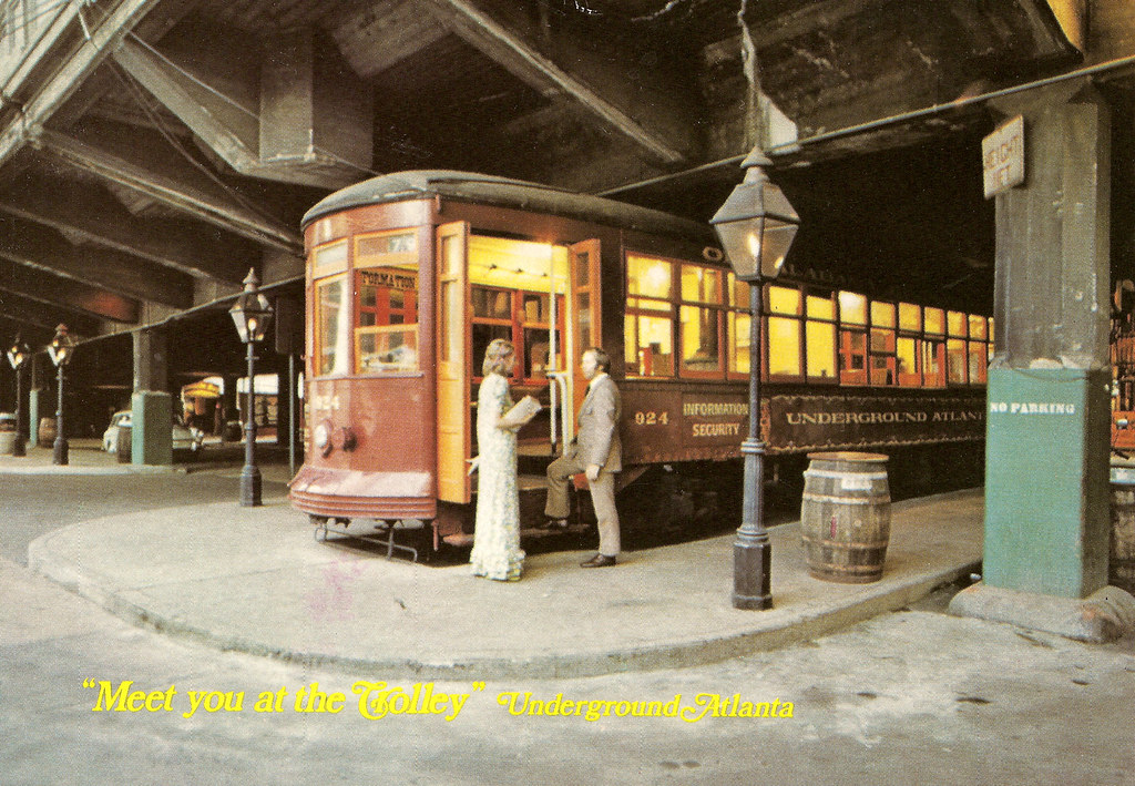 Underground Atlanta Trolley Early 70s View Of The Undergro Flickr