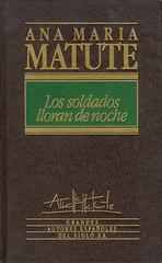 Ana María Matute, Los soldados lloran de noche
