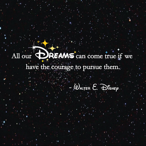 WALT Disney Quote Series (3) | Flickr - Photo Sharing!