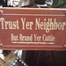 Small photo of Trust Yer Neighbor But Brand Yer Cattle