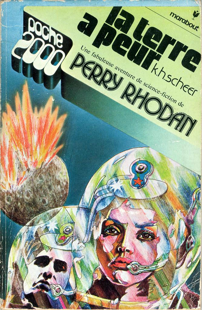 Perry Rhodan: La Terre a peur by K.H. Scheer