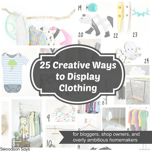 25 Ways to Creatively Display Clothes