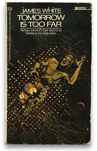 """""""Tomorrow Is Too Far"""" Cover by Dean Ellis, 1971"""