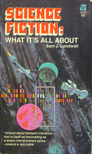 Science Fiction: What It's All About by Sam J Lundwall