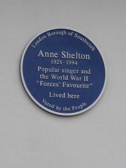 Anne Shelton blue plaque - Anne Shelton 1928-1994 popular singer and World War II Forces Favourite lived here