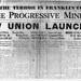 "Headline from the inaugural issue of ""The Progressive Miner"", September, 1932."