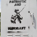 """Patriotic and Ignorant"" graffiti"
