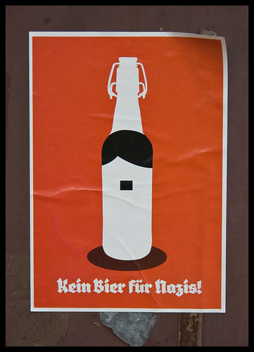 Kein Bier für Nazis! / No beer for Nazis!